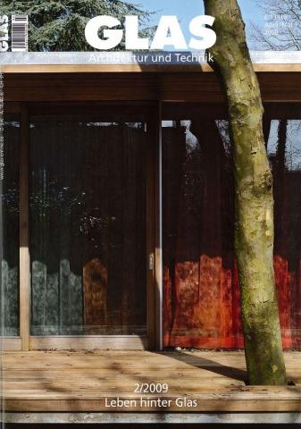 Glas Architektuur und Technik #2 2009 - 'Vornehme Zurückhaltung, interessante Transparenz'