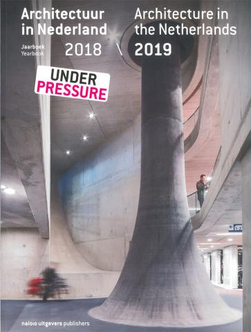 Architectuur in Nederland Jaarboek 2018 / 2019 - 'De Boel Amsterdam'